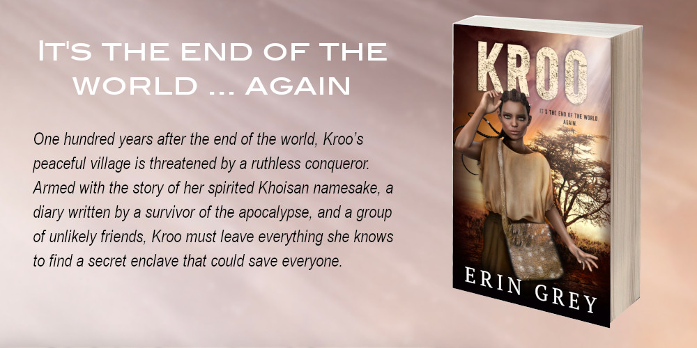 Read the book Kroo by Erin Grey. One hundred years after the end of the world, Kroo's peaceful village is threatened by a ruthless conqueror. Armed with the story of her spirited Khoisan namesake, a diary written by a survivor of the apocalypse, and a group of unlikely friends, Kroo must leave everything she knows to find a secret enclave that could save everyone.